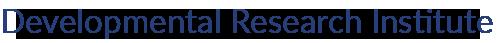 Developmental Research Institute